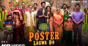 Enjoy The New Song 'Poster Lagwa Do' From Luka Chuppi   Ft. Kartik Aaryan and Kriti Sanon