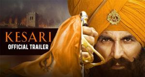 Kesari Trailer Impresses Everyone, Akshay Kumar Starrer Set to Release on 21 March 2019