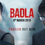 Badla Trailer, Amitabh Bachchan & Taapsee Pannu Starrer Promises A Intriguing Tale!