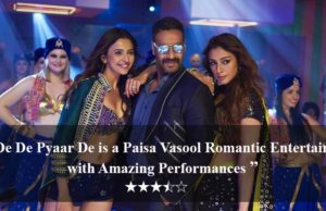 De De Pyaar De Movie Review: A Paisa Vasool Romantic Entertainer with Amazing Performances!