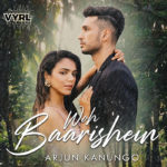 Arjun Kanungo's 'Woh Baarishein' Crossed 19 Million Views On YouTube!