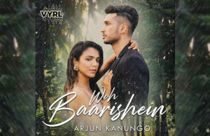 Arjun Kanungo's 'Woh Baarishein' Crossed 19 Million Views On YouTube!