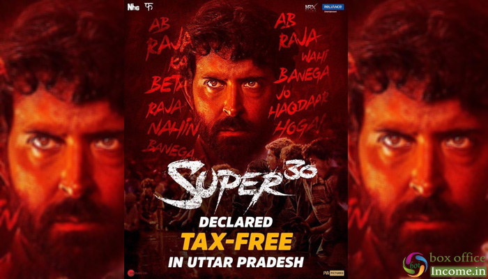 After Bihar & Rajasthan, Now Uttar Pradesh Govt. has declared Super 30 Tax-Free in the State