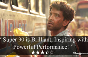 Super 30 Movie Review: Brilliant, Inspiring with Powerful Performance!