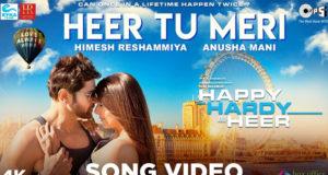 Himesh Reshammiya Releases Third Song 'Heer Tu Meri' from 'Happy Hardy And Heer'
