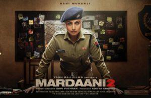 Mardaani 2 First Look, Rani Mukerji Starrer to Release on 13 December 2019