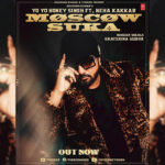 Yo Yo Honey Singh's next chartbuster Moscow Suka, ft.- Neha Kakkar is OUT NOW!