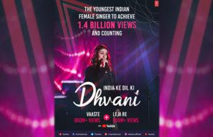 Dhvani Bhanushali to Achieve 1.4 Billion YouTube Views for Vaaste and Leja Re