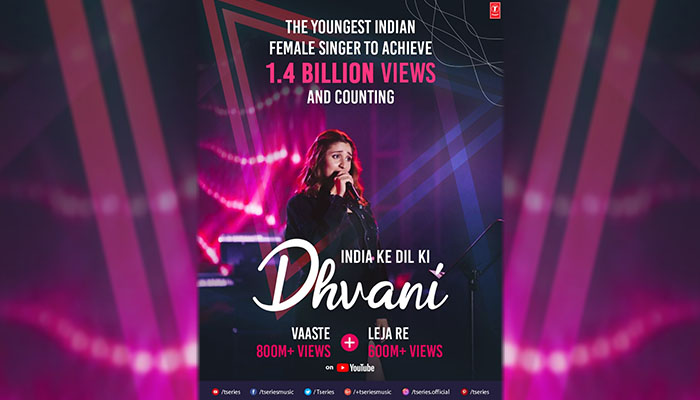 Dhvani Bhanushali to Achieve 1.4 Billion YouTube Views for Vaaste and Leja Re
