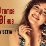 Shirley Setia's cover of Dil Ko Tumse Pyaar Hua from Rehnaa Hai Terre Dil Mein is a soulful melody that warms your heart!