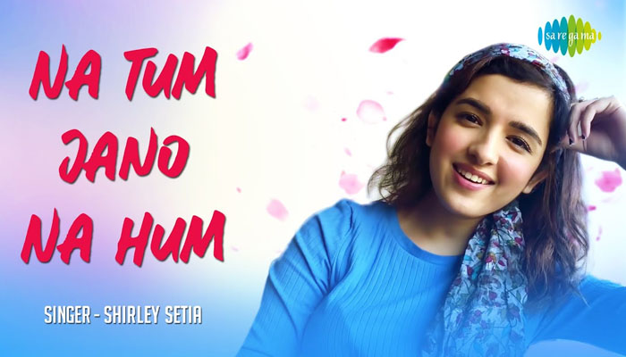 Shirley Setia's cover of Na Tum Jaano Na Hum is a heartwarming rendition of the classic track!