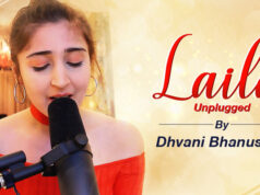 Dhvani Bhanushali releases an unplugged version of Laila on her fans' requests