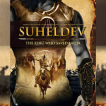 Amish's Bestseller 'Suheldev – The King Who Saved India' to be Made into a Major Feature Film