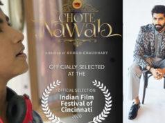 Akshay Oberoi's Chote Nawab premieres at Indian Film Festival of Cincinnati 2020