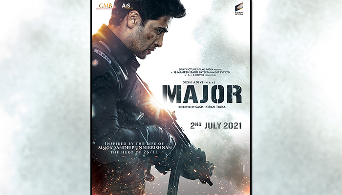 Adivi Sesh's Major based on Sandeep Unnikrishnan's life is set to release on 2nd July 2021