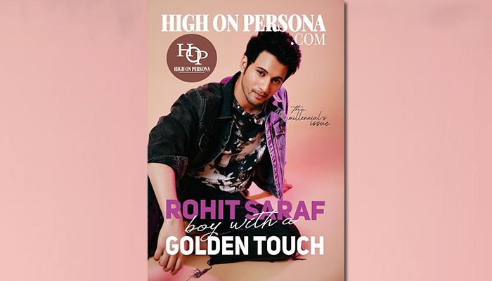 Rohit Saraf shines on the cover page of 'High On Persona' Magazine's Millennial Issue!