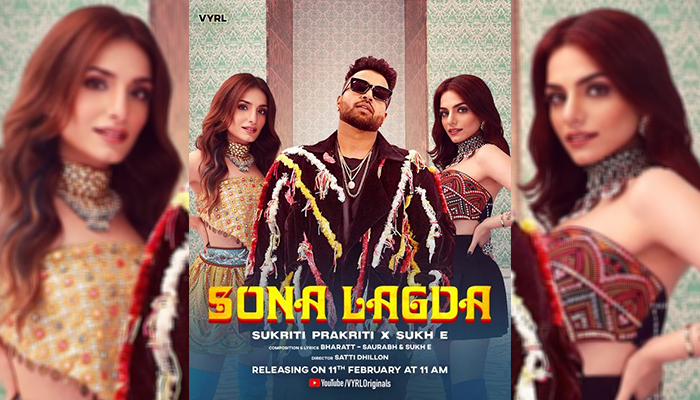 The Teaser of 'Sona Lagda' by Sukriti & Prakriti along with Sukh-E is sure to make you groove