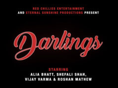 Red Chillies Entertainment and Eternal Sunshine Productions present Darlings, Starring Alia Bhatt and Vijay Varma