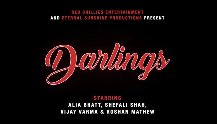 Red Chillies Entertainment and Eternal Sunshine Productions present Darlings, Starring Alia Bhatt and Vijay Varma