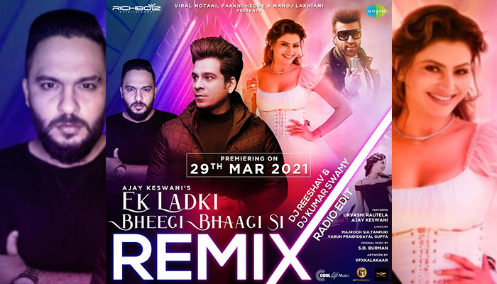 Ek Ladki Bheegi Bhaagi Si Remix ft. Ajay Keswani and Urvashi Rautela is here to enliven parties