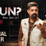 Innovative and Interactive crime-thriller 'Kaun? Who Did It?' Returns with Season 2, Teaser Out Now!