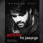 Emitting hope and positivity, Maniesh Paul's 'Sab Achcha Ho Jaayega' Poem is a heartwarming, emotional and hopeful message