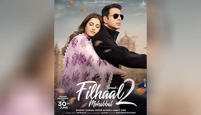 Akshay Kumar and Nupur Sanon's First Look from Filhaal 2 - Mohabbat; Teaser out on This Date!