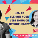 Exploring means of mental well being, Maniesh Paul welcomes a hypnotherapist for his podcast