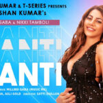 Bhushan Kumar T-Series' new single 'Shanti' by Millind Gaba ft Nikki Tamboli out now!