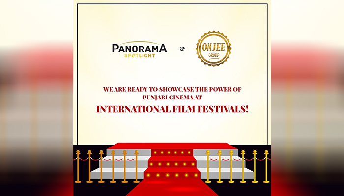 Panorama Spotlight and Omjee Group collaborate to showcase Punjabi films at International Film Festivals!