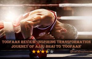 Toofaan Review: Inspiring Transformation Journey of Ajju Bhai to 'Toofaan'
