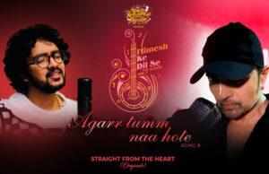 Himesh Reshammiya launches 'Agarr Tumm Naa Hote' Song, featuring Nihaal Tauro