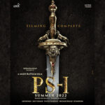 Ponniyin Selvan (PS-1): Mani Ratnam Wraps Up the Shoot of the film, Set for Summer 2022 release!